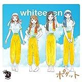 ポケット / whiteeeen