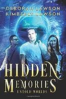 Hidden Memories (Untold Worlds)