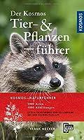 Der Kosmos Tier- und Pflanzenfuehrer: 1000 Arten, 4000 Abbildungen