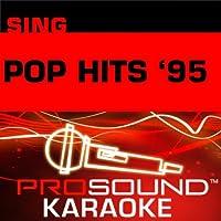 Sing Pop Hits '95 [KARAOKE]