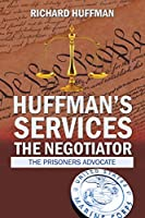 Huffman's Services the Negotiator: Nationwide Sentence Reductions