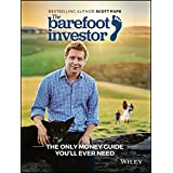The Barefoot Investor : The Only Money Guide You'll Ever Need - [Author: Scott Pape] published on (December, 2016)