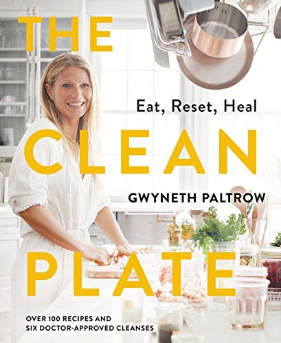 The Clean Plate: Eat, Reset, Heal (English Edition)