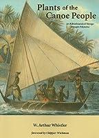 Plants of the Canoe People: An Ethnobotanical Voyage Through Polynesia
