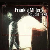 FRANKIE MILLER'S DOUBL