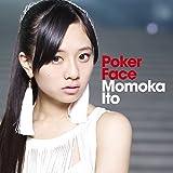 Poker Face / 伊藤萌々香