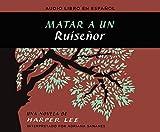 Matar A Un Ruisenor / To Kill A Mockingbird