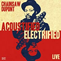 Acoustified/Electrified