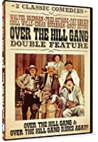Family Double Feature - Over the Hill Gang & Over the Hills Gang Rides Again