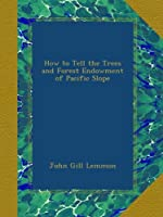 How to Tell the Trees and Forest Endowment of Pacific Slope