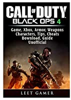 Call of Duty Black Ops 4, Game, Xbox, Armor, Weapons, Characters, Tips, Cheats, Download, Guide Unofficial