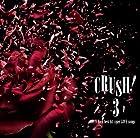 CRUSH!3-90's V-Rock best hit cover LOVE songs-(通常1~2営業日以内に発送)