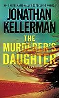 The Murderer's Daughter: A Novel