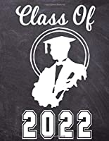 Class Of 2022: College Ruled Composition Notebook | Notebook For Class Of 2022 Seniors | 2022 Graduation Gift | Lined Journal