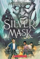 The Silver Mask (Magisterium)