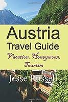 Austria Travel Guide: Vacation, Honeymoon, Tourism
