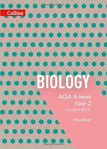 AQA A Level Biology Year 2 Student Book (AQA A Level Science)