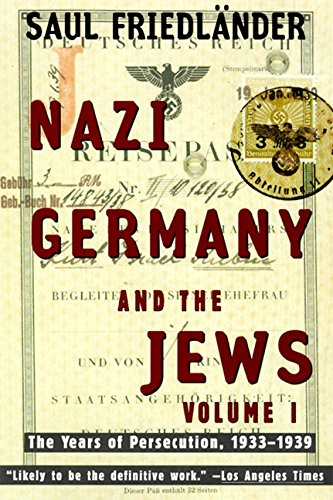 Download Nazi Germany and the Jews: Volume 1: The Years of Persecution 1933-1939 0060928786