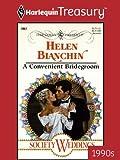A Convenient Bridegroom (Society Weddings (99-03)) (English Edition)