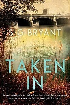 Taken In by [Bryant, S G]