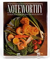 Noteworthy: A Collection of Recipes from the Ravinia Festival