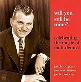 Celebrating the Music of Matt Dennis / JAN LUNDGREN, Tom Warrington, Joe La Barbera (CD - 2009)