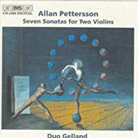 Pettersson: Seven Sonatas for Two Violins by Duo Gelland