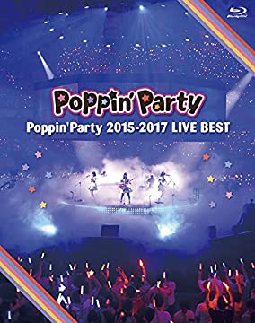 Poppin'Party 2015-2017 LIVE BEST [Blu-ray]