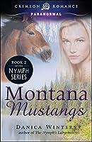 Montana Mustangs (2) (Nymph's Curse)