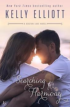 Searching for Harmony: A Boston Love Novel by [Elliott, Kelly]