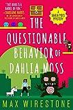 The Questionable Behavior of Dahlia Moss (A Dahlia Moss Mystery Book 3) (English Edition)