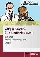 POPPatientenOrientierte Pharmazie: Klinisches Medikationsmanagement - 17 Faelle