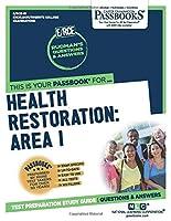 Health Restoration: Area I