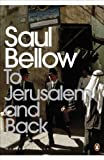 To Jerusalem and Back: A Personal Account (Penguin Modern Classics)