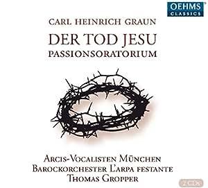Graun: Der Tod Jesu
