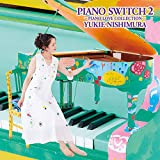 PIANO SWITCH 2 ‐PIANO LOVE COLLECTION- (CD)
