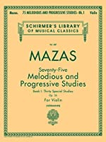 75 Melodious And Progressive Studies, Op. 36: Book 1