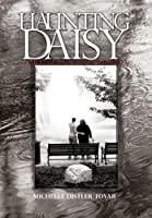 Haunting Daisy: Experiences of a Physical Therapist