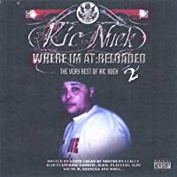 Vol. 2-Where I'm at Reloaded: the Best of Ric Nuek