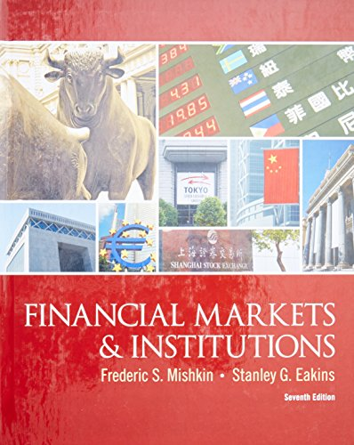 Download Financial Markets and Institutions (The Prentice Hall Series in Finance) 013213683X