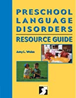 Preschool Language Disorders: Resource Guide (Singular Resource Guide Series)