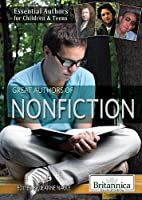 Great Authors of Nonfiction (Essential Authors for Children & Teens)