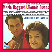 Just Between the Two of Us by Merle Haggard & Bonnie Owens (2000-09-14)