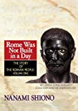 Rome Was Not Built in a Day - The Story of the Roman People vol. I (English Edition)