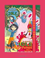 The Adventures of Iole: The Magic Forest (Book One)