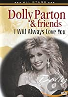 In Concert - I Will Always Love You [DVD]