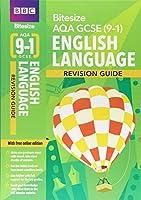 BBC Bitesize AQA GCSE (9-1) English Language Revision Guide (BBC Bitesize GCSE 2017)