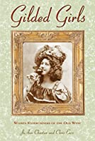 Gilded Girls: Women Entertainers of the Old West (Postcard Books)