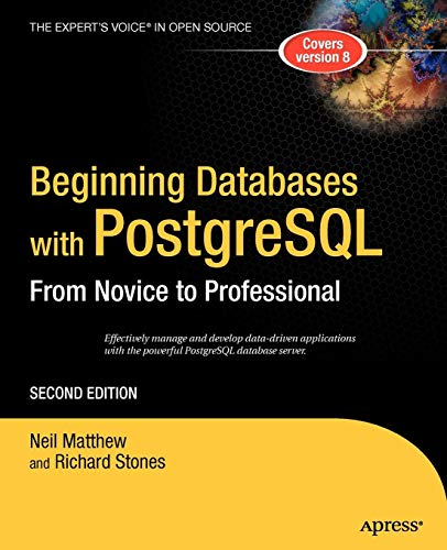 Download Beginning Database with PostgreSQL (Beginning From Novice to Professional) 1590594789