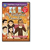 SAINT MARTIN DE PORRES: CHILDREN EWTN MY CATHOLIC FAMILY DVD*Spanish & English Audio